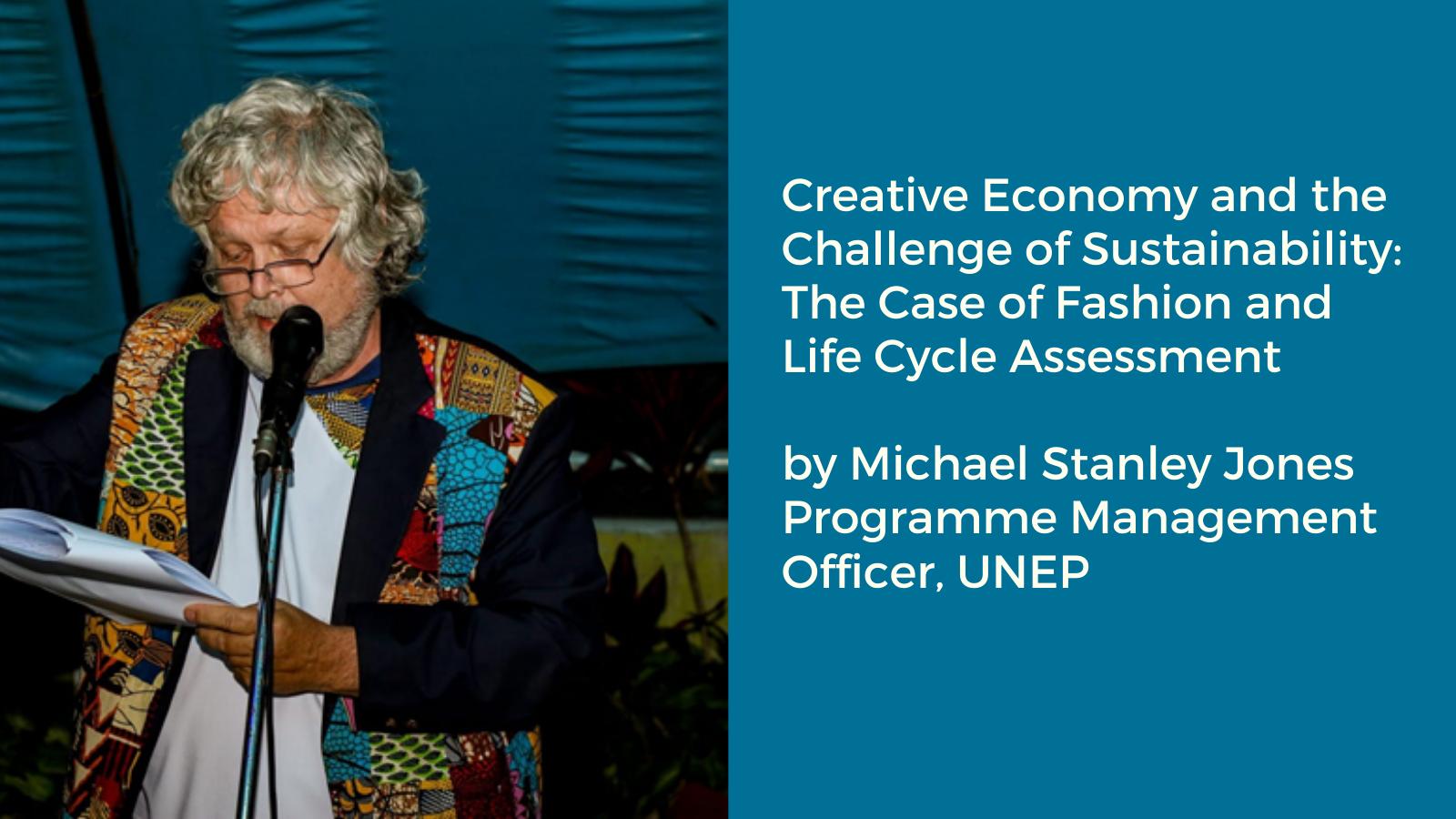Creative Economy und die Herausforderung der Nachhaltigkeit: Fashion und Ökobilanzierung