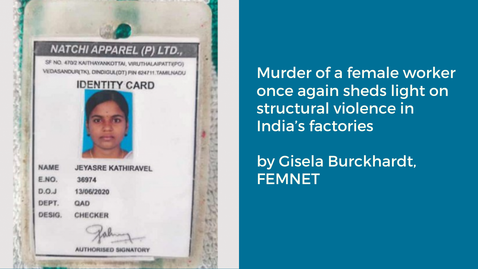Murder of a Female Worker Once Again Sheds Light on Structural Violence in India's Factories